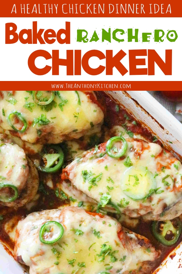 BAKED CHICKEN WITH RANCHERO SAUCE AND MONTERREY JACK CHEESE