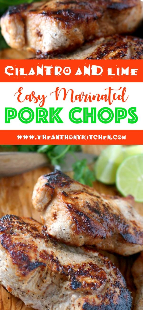 Easy Pork Chop Recipe Cilantro and Lime Marinated Pork Chops