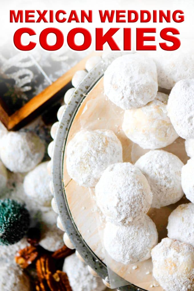 Mexican Wedding Cookies | Snowball Cookies