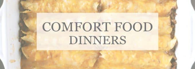 COMFORT FOOD DINNERS