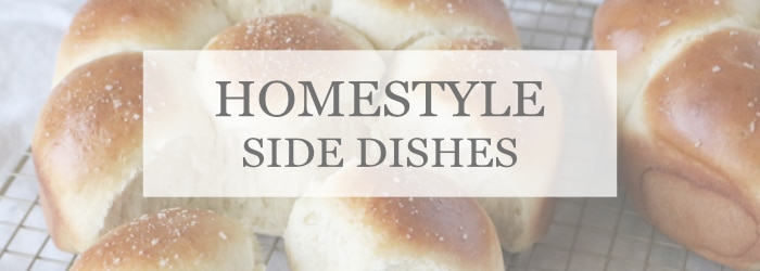 HOMESTYLE SIDE DISHES