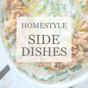 HOMESTYLE SIDE DISH RECIPES