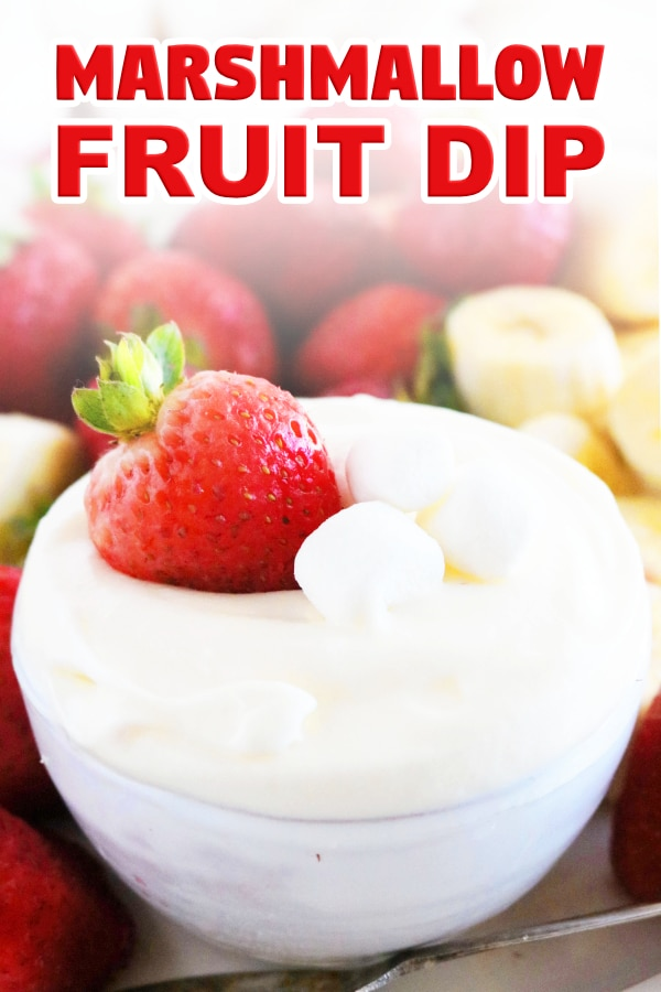 Marshmallow Fruit Dip with Cream Cheese