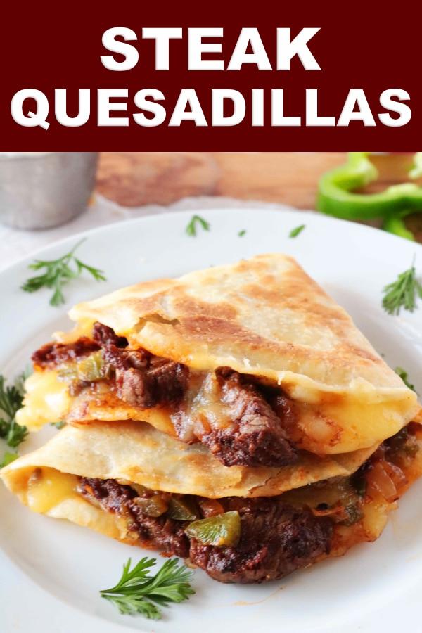 Pinterest image of Steak Quesadillas